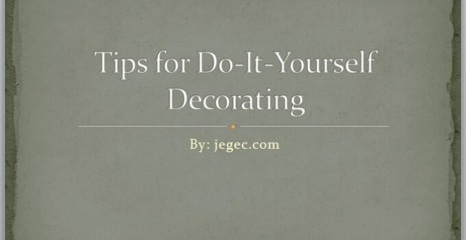 Tips for Do-It-Yourself Decorating