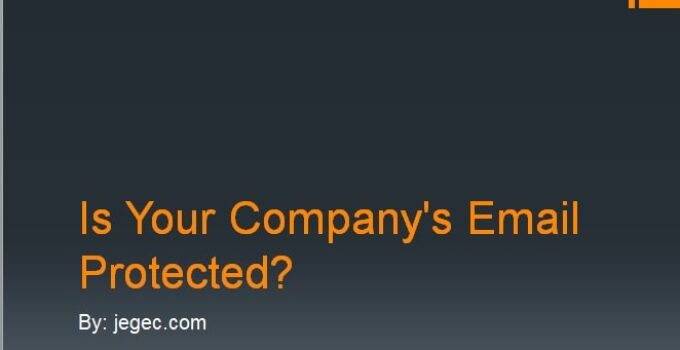 Is Your Company's Email Protected?