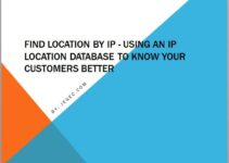 Find Location by IP – Using An IP Location Database To Know Your Customers Better